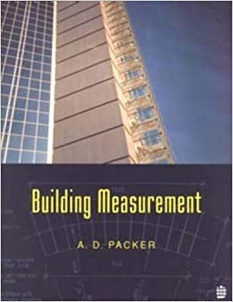 Building Measurement 1st (first) Edition by Packer, A.D. published by Longman (1996)
