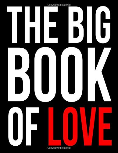 THE BIG BOOK OF LOVE | Leaving Gift Notebook For Colleagues To Write Their Best Wishes In: Blank Medium Ruled Journal For Co-Workers Presentation To Departing Employee