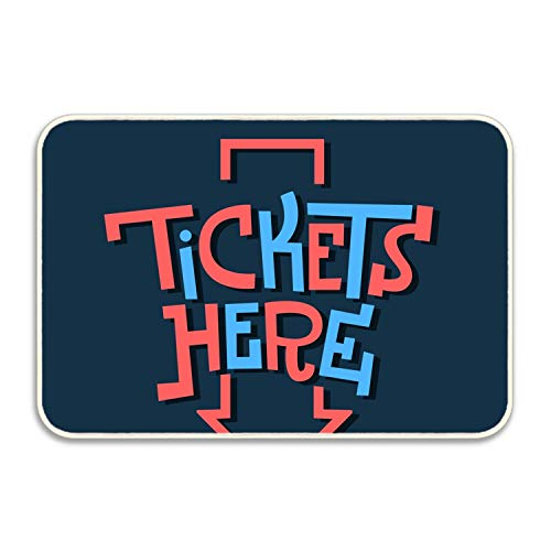 Ranhkdn Tickets Here Funny Artistic Sign Slab Serif Welcome Door Mat Rug Indoor/Outdoor Mats Welcome Doormat Decor Rug 20x32 ()