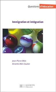 Immigration et intégration par Jean-Pierre Obin