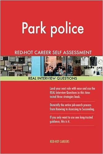 Park police RED-HOT Career Self Assessment Guide