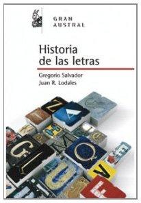 Descargar Libro Historia De Las Letras Gregorio Salvador