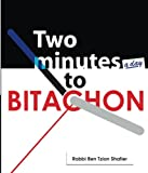 Two Minutes to Bitachon: A Powerful, Moving guide