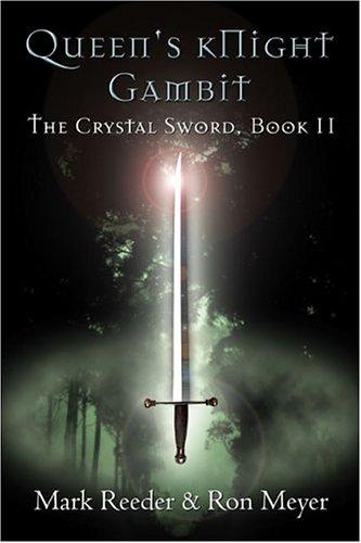 Queens Knight Gambit: The Crystal Sword Book II: Amazon.es ...