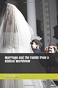 Sweepstakes: Marriage and The Family from a Biblical Worldview