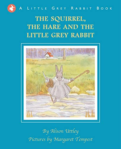 (The Squirrel, the Hare and the Little Grey)