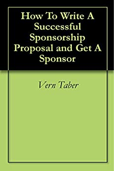 Amazon.com: How To Write A Successful Sponsorship Proposal