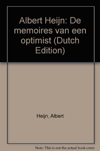 albert-heijn-de-memoires-van-een-optimist-dutch-edition