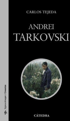 Descargar Libro Andrei Tarkovski Carlos Tejeda
