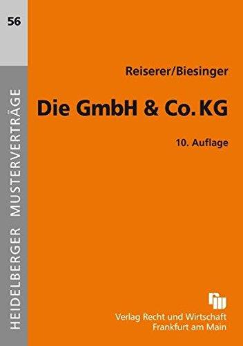 Die GmbH & Co. KG (Heidelberger Musterverträge)