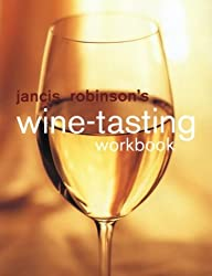 Jancis Robinson's Wine Tasting Workbook (Hors Catalogue)