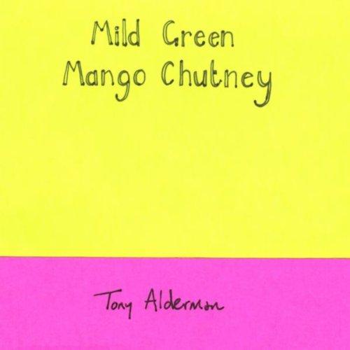 Mild Green Mango Chutney [Explicit]