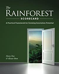 The Rainforest Scorecard: A Practical Framework for Growing Innovation Potential