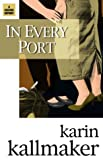 In Every Port, Karin Kallmaker, 1931513368