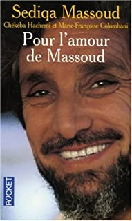 Pour l'amour de Massoud : document, Massoud, Sediqa