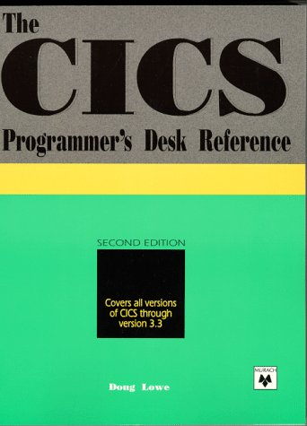 CICS: Concepts, Programming, and Design