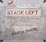 Stage Left by Barre, Martin (2003-08-12)