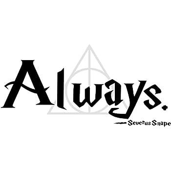 Amazon Quote It Severus Snape Always With Deathly Hallows New Quote Symbol