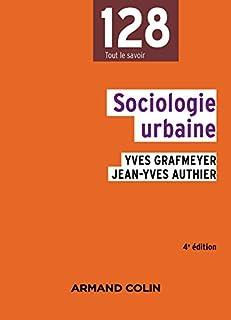 Sociologie urbaine, Grafmeyer, Yves