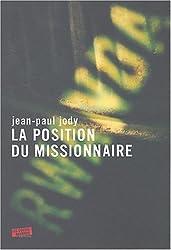 La position du missionnaire