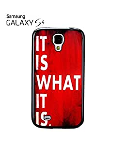 it is What it is Retro Sign Cell Phone Case Samsung Galaxy S4 Black