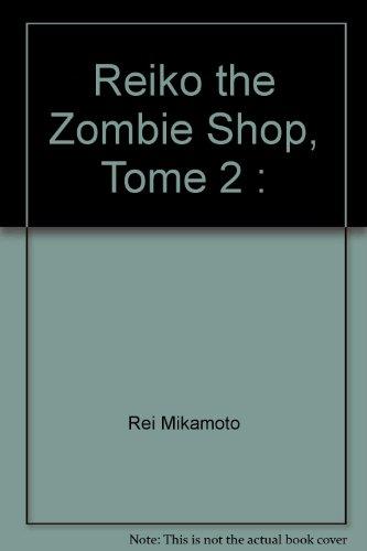 Reiko The Zombie Shop (Bamboo Edition, 2)