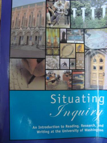 Download Situating Inquiry an Introduction to Reading, Research, and Writing At the University of Washington pdf