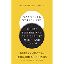 War of the Worldviews: Where Science and Spirituality Meet -- and Do Not (English Edition)