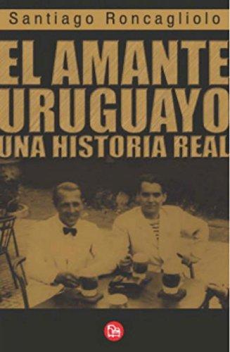 El amanto Uruguayo (Spanish Edition) PDF