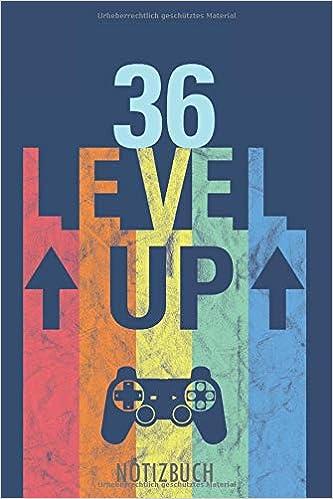 36 Level Up Notizbuch Alles Gute Zum 36 Geburtstag Ein Leeres