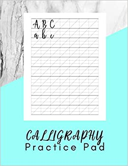 Calligraphy Practice Pad: Modern Calligraphy Practice Sheets
