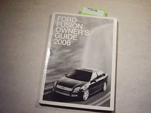 2006 ford fusion owners manual ford amazon com books rh amazon com 2006 Ford Fusion Starting Problems 2006 Ford Fusion Engine Diagram Six Cyl