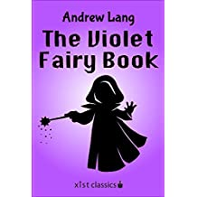 The Violet Fairy Book (Xist Classics)