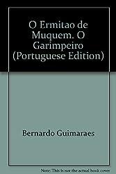 O Ermitao de Muquem. O Garimpeiro (Portuguese Edition)