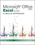 img - for Microsoft Office Excel 2013: A Skills Approach, Complete book / textbook / text book