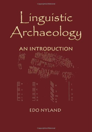 Linguistic Archaeology: An Introduction