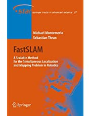Fastslam: A Scalable Method for the Simultaneous Localization and Mapping Problem in Robotics (Volume 27)