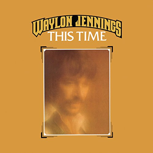 This Time by Jennings, Waylon