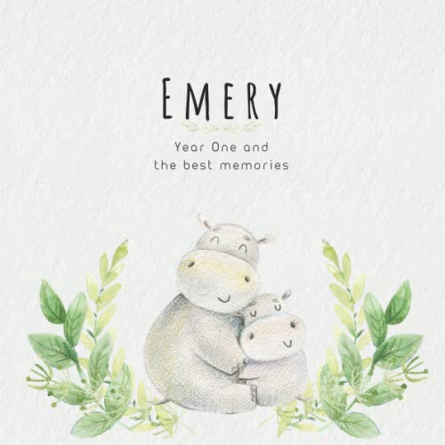 Emery Year One and the best Memories: Baby Book I Babyshower or Babyparty Gift I Keepsake I Memory Journal with prompts I Pregnancy Gift I Newborn Notebook I For the parents of Emery