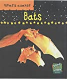 img - for Bats (What's Awake?) book / textbook / text book