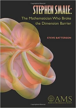 Stephen Mmale: The Mathematician Who Broke the Dimension Barrier (American Mathematics Society non-series title)