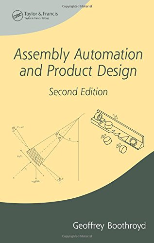 Assembly Automation and Product Design, Second Edition (Manufacturing Engineering and Materials Processing)