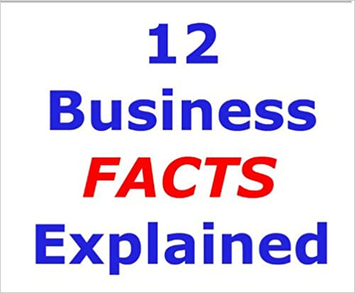 12 Business Facts Explained