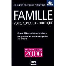 FAMILLE VOTRE CONSEILLER JURIDIQUE 2006