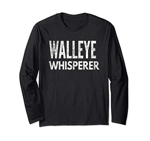 Funny Fishing Long Sleeve T-Shirt: Walleye Whisperer | ()