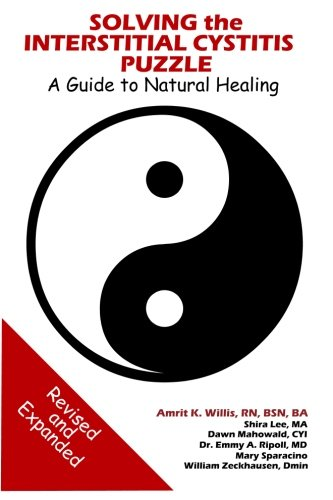 Solving The Interstitial Cystitis Puzzle  A Guide To Natural Healing