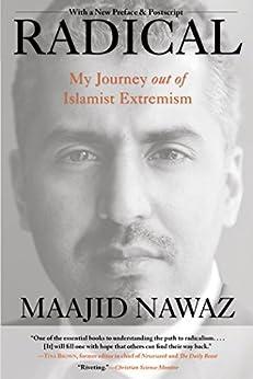 Radical: My Journey out of Islamist Extremism by [Nawaz, Maajid]