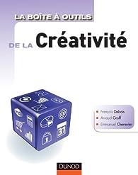 La Boîte à outils de la créativité par Arnaud Groff