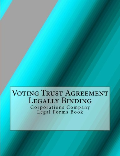 Voting Trust Agreement Legally Binding Corporations Company