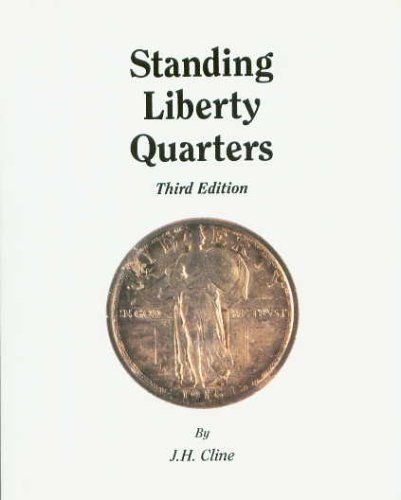 Cline Standing Liberty Quarters Book by J.H 4th Edition
